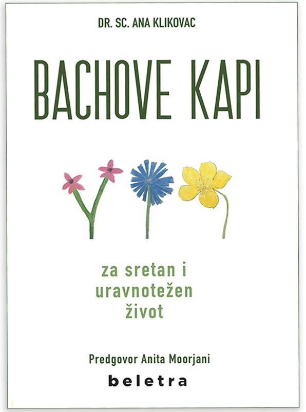 Dr. sc. Ana Klikovac: Bachove kapi za sretan i uravnotežen život