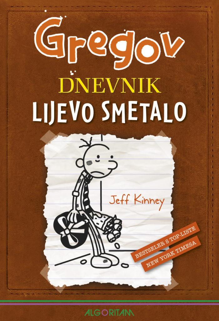 Jeff Kinney: Gregov dnevnik: Lijevo smetalo
