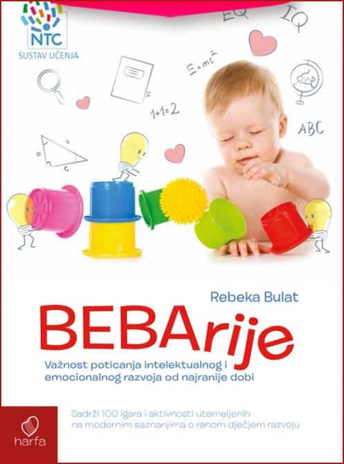 Rebeka Bulat: BEBarije - Važnost poticanja intelektualnog i emocionalnog razvoja od najranije dobi